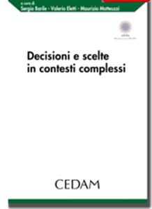decisioni e scelte in contesti complessi barile eletti